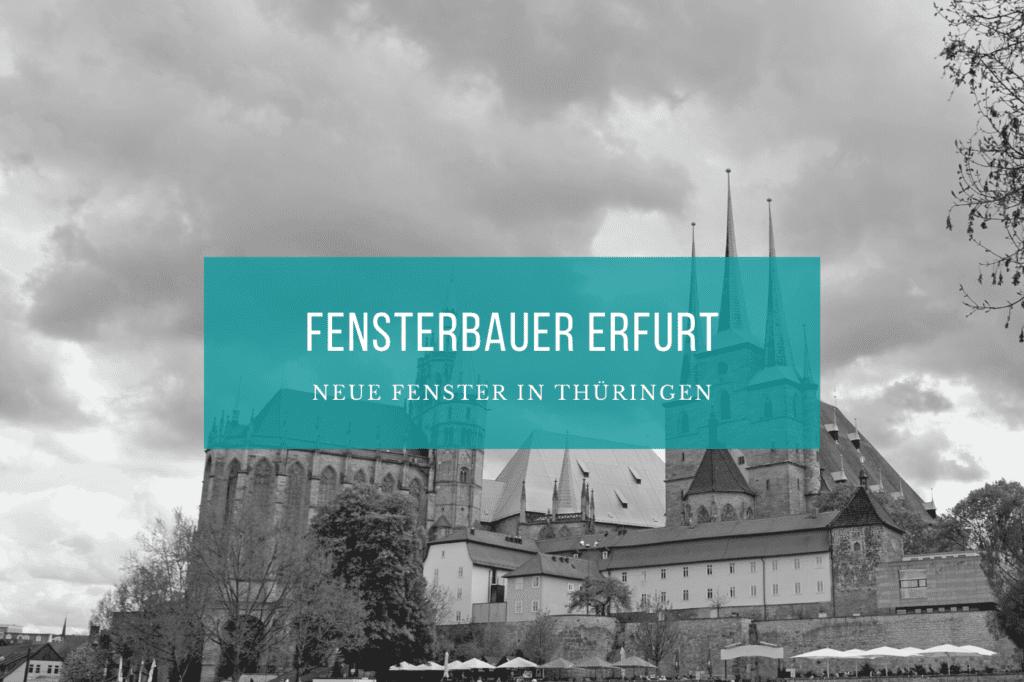 Fensterbauer Erfurt