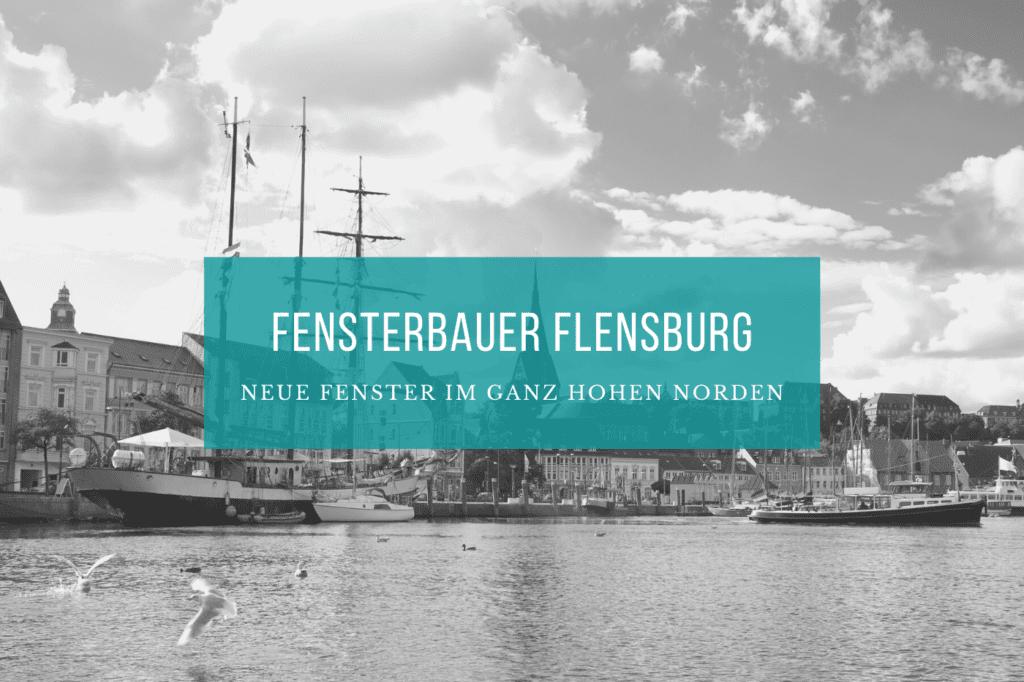 Fensterbauer Flensburg