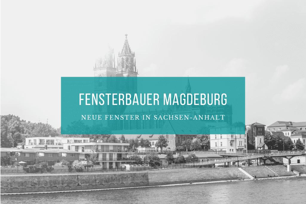 Fensterbauer Magdeburg
