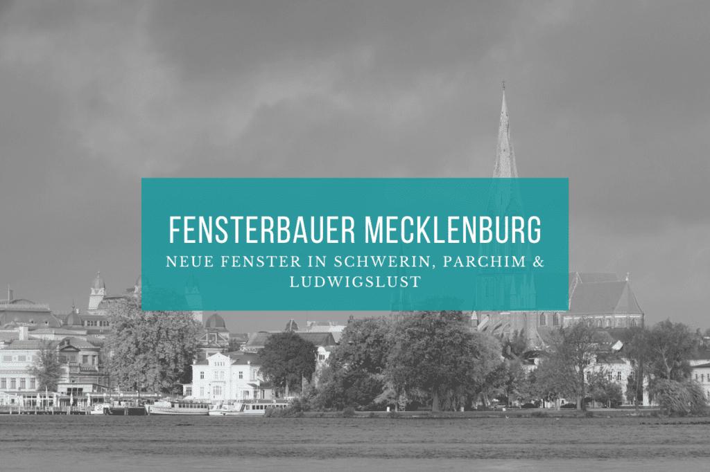 Fensterbauer Mecklenburg