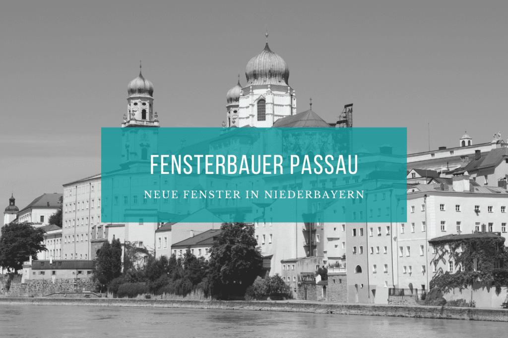 Fensterbauer Passau