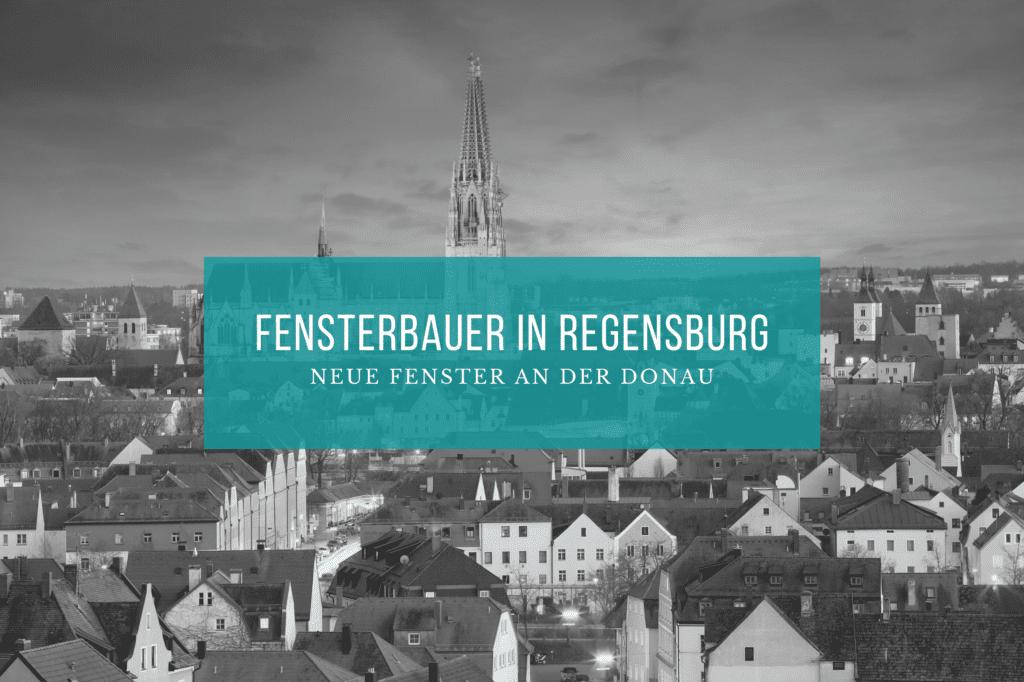 Fensterbauer Regensburg