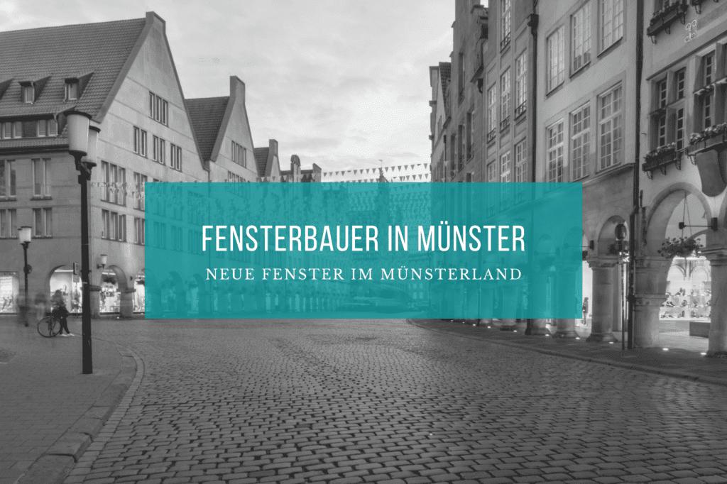 Fensterbauer Münster